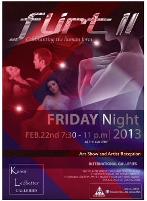 "Karen Ledbetter Galleries Present Flirt II ""Celebrating the Human Form"" February 22, 2013"