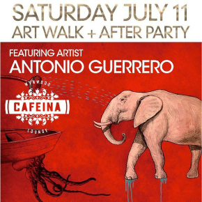 Antonio Guerrero: Wynwood Art Walk tomorrow Saturday, July 11th,2015